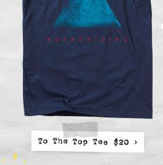 To The Top Tee $20