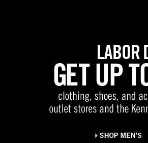 LABOR DAY SALE: GET UP TO 50% OFF clothing, shoes, and accessories  at Kenneth Cole outlet stores and the Kenneth Cole online outlet store.  // Shop Men's