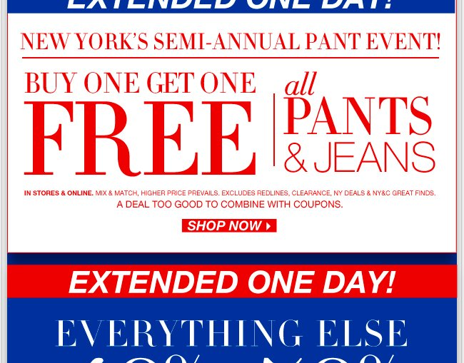 Pant Event EXTENDED ONE DAY! Shop Now!