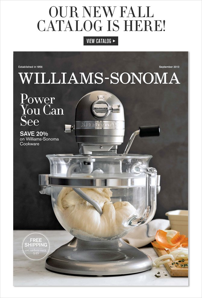 OUR NEW FALL CATALOG IS HERE! - VIEW CATALOG