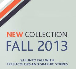 NEW COLLECTION FALL 2013