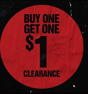 BUY ONE, GET ONE $1 CLEARANCE†