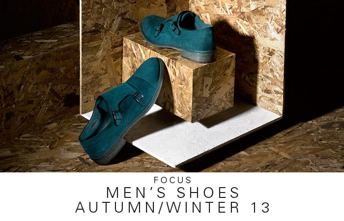 FOCUS | MEN'S SHOES AUTUMN/WINTER 13