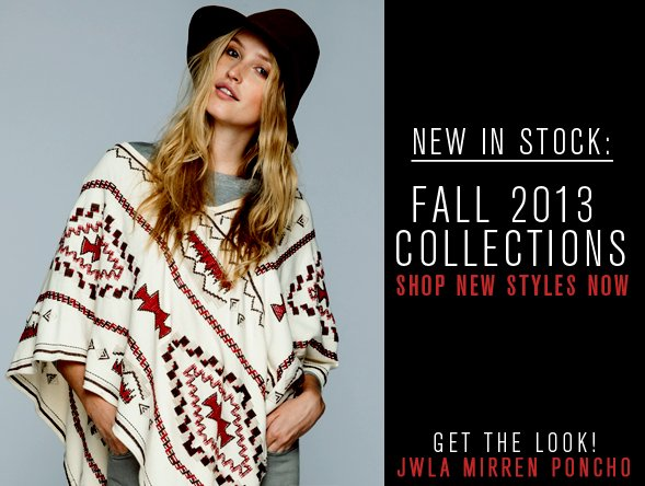 New In Stock - Shop Fall 2013 Collections