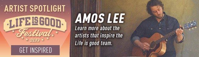 The Life is good Festival Artist Spotlight - Amos Lee