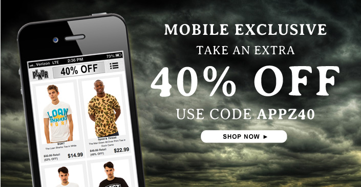 Mobile Exclusive: Take an Extra 40% Off