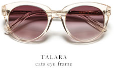 TALARA cats eye frame