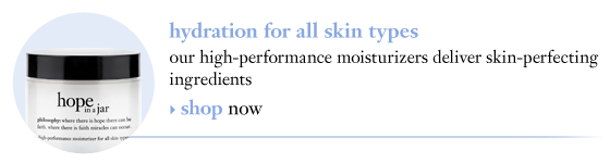 hydration for all skin types our high-performance moisturizers deliver skin-perfecting ingredients