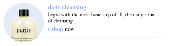 daily cleansing begin with the most basic step of all, the daily ritual of cleansing
