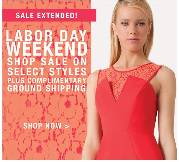 Labor Day Sale extended - shop now.
