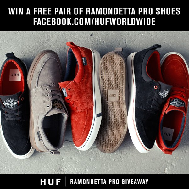 HUF GIVEAWAY CONTEST // WIN A PAIR OF THE NEW RAMONDETTA PRO!