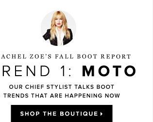 Rachel Zoe's Fall Boot Report Trend 1: Moto - - Shop Rachel Zoe's Boutique