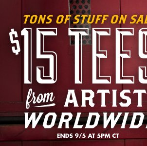 $15 Tees from Artists Worldwide