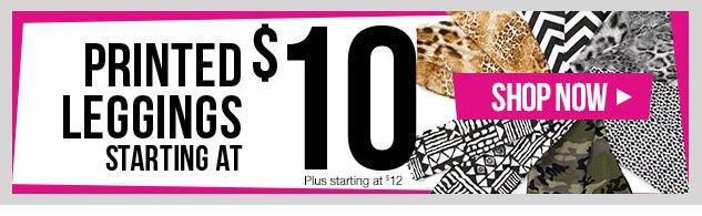 Printed Leggings starting at $10 - Plus starting at $12! Solid Leggings starting at $8 - Plus starting at $10! SHOP NOW!