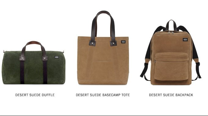 The Desert Suede Collection. Shop Now.