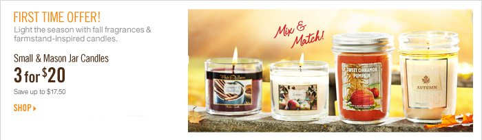 Small & Mason Jar Candles - 3 for $20