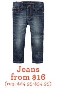 Jeans from $16 (reg. $24.95-$34.95)