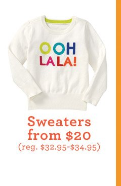 Sweaters from $20 (reg. $32.95-$34.95)