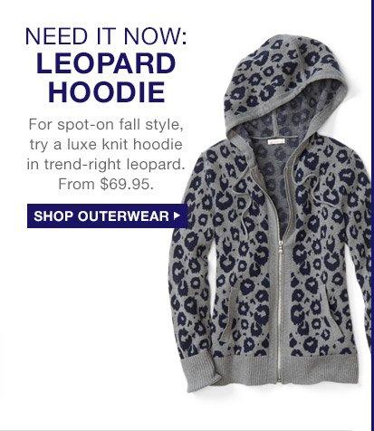NEED IT NOW: LEOPARD HOODIE | SHOP OUTERWEAR