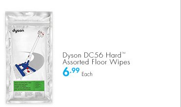 Dyson DC56 Hard(TM) Assorted Floor Wipes 6.99 Each