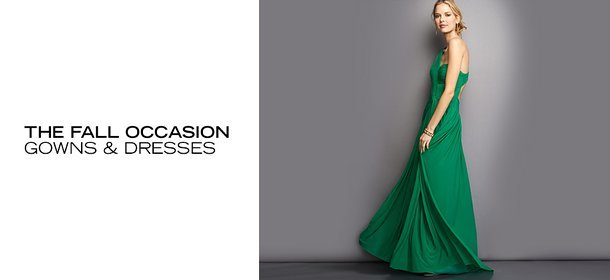 THE FALL OCCASION: GOWNS & DRESSES, Event Ends September 7, 4:00 PM PT >