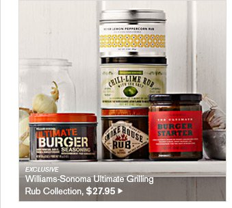 EXCLUSIVE - Williams-Sonoma Ultimate Grilling Rub Collection, $27.95