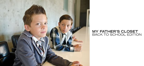 MY FATHER'S CLOSET: BACK TO SCHOOL EDITION, Event Ends September 11, 9:00 AM PT >