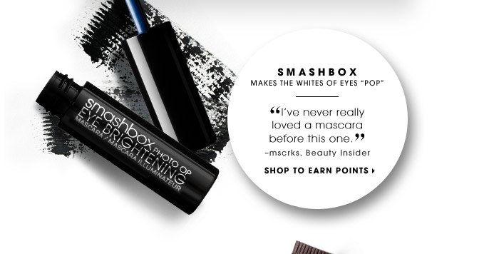Smashbox | Makes the whites of eyes 'pop' | I've never really loved a mascara before this one. –mscrks, Beauty Insider | SHOP TO EARN POINTS