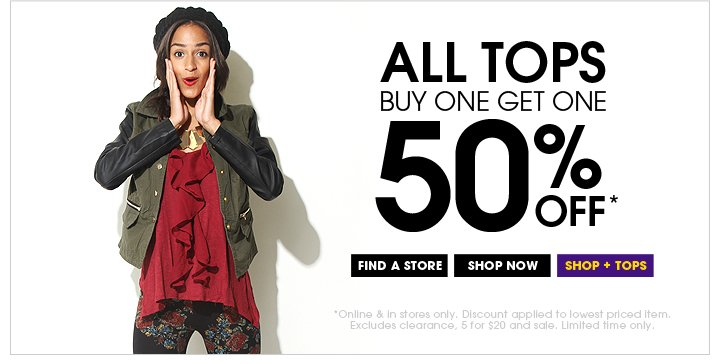 In-store exclusive! All Tops Buy One Get One 50% OFF!