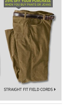 Straight Fit Field Cord Pants
