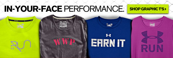 IN-YOUR-FACE PERFORMANCE. - SHOP GRAPHIC T'S