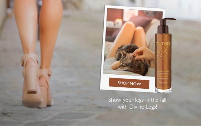 Show your legs in the fall with Divine Legs!