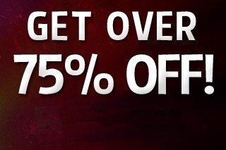 Get Over 75% Off!
