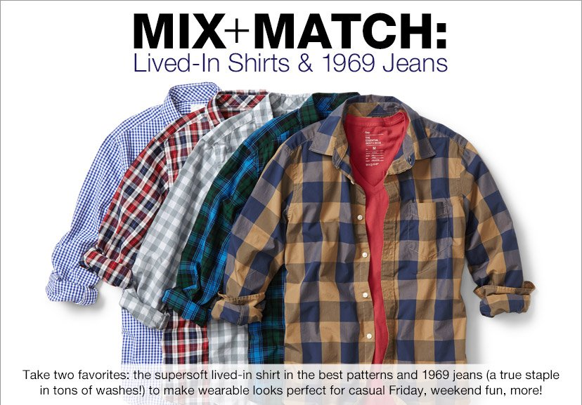 MIX+MATCH: Lived-In Shirts & 1969 Jeans