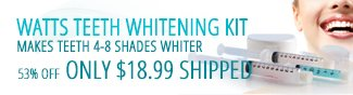 WATTS TEETH WHITENING KIT. MAKES TEETH 4-8 SHADES WHITER. 53% OFF ONLY $18.99 SHIPPPED.