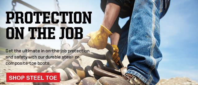 Get the ultimate in on-the-job protection and safety with our durable Steel Toe Boots
