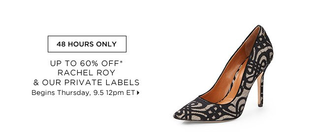 Up To 60% Off* Rachel Roy & Our Private Labels...Shop Now