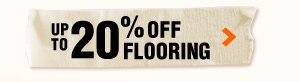 Up to 20% OFF Flooring