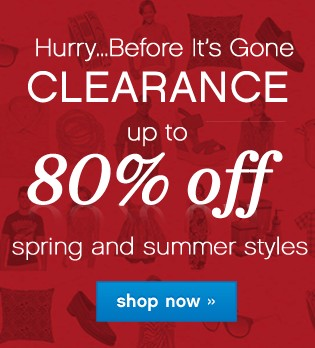 Clearance Up to 80% off spring and summer styles. Shop now.