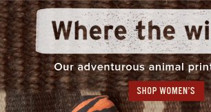 Where the wild shoes are - Shop Women's