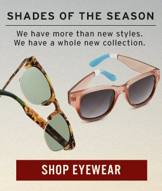 Shades of the season - Shop the new Fall Eyewear Collection