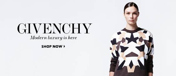 GIVENCHY Modern luxury is here SHOP NOW
