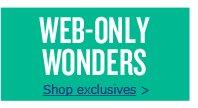 WEB-ONLY WONDERS