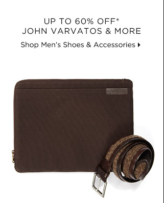 Up To 60% Off* John Varvatos & More