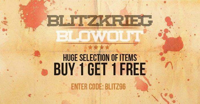 Blitzkrieg Blowout: Buy 1, Get 1 Free