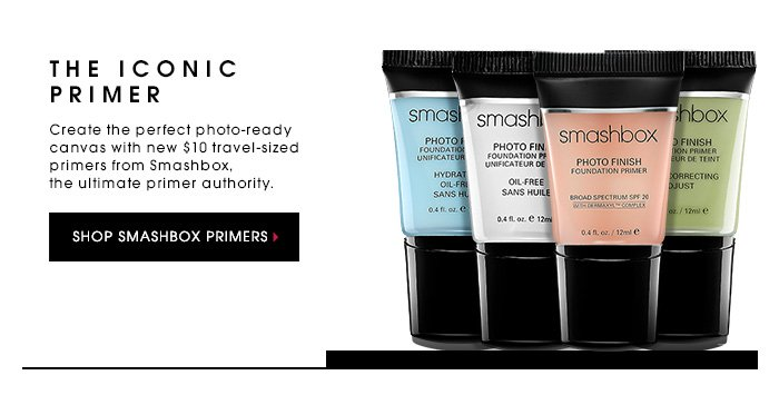THE ICONIC PRIMER. Create the perfect photo-ready canvas with new $10 travel-sized primers from Smashbox, the ultimate primer authority. SHOP SMASHBOX PRIMERS