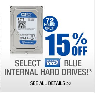72 HOURS ONLY! 15% OFF SELECT WESTERN DIGITAL BLUE INTERNAL HARD DRIVES!* See All Details