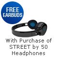 Headphone - FREE EARBUDS. With Purcase of STREET by 50 Headphones.