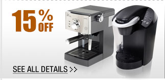 15% OFF SELECT COFFEE MAKERS & ESPRESSO MACHINES!*