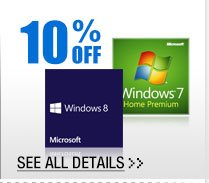 10% OFF ALL MICROSOFT WINDOWS OEM OPERATING SOFTWARE!*